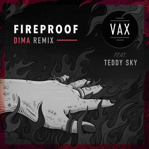 Fireproof (DIMA Remix) de Vax