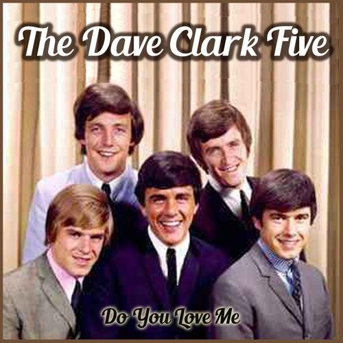 Do You Love Me de The Dave Clark Five