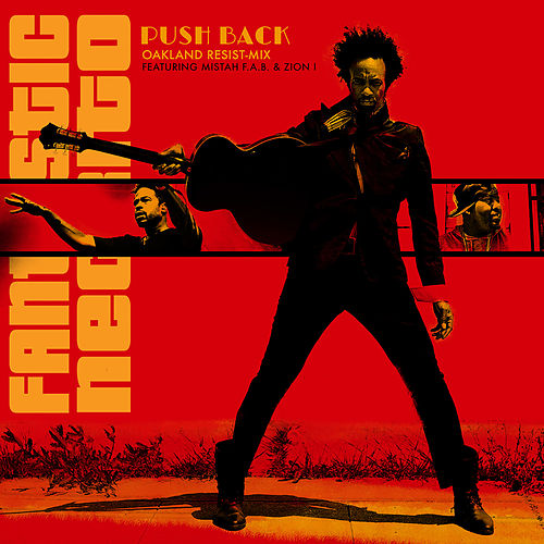 The Oakland Resist-Mix de Fantastic Negrito