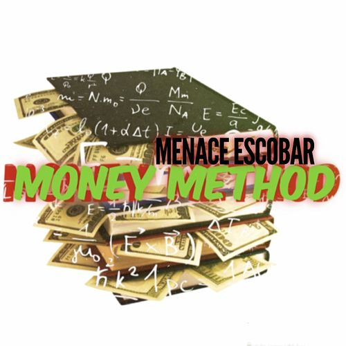 Money Method de Menace Escobar