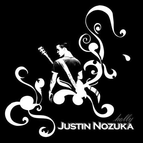 Holly van Justin Nozuka