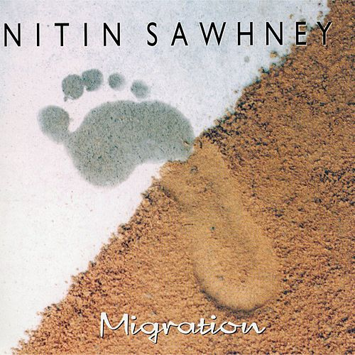 Migration by Nitin Sawhney
