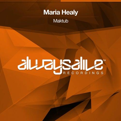 Maktub von Maria Healy
