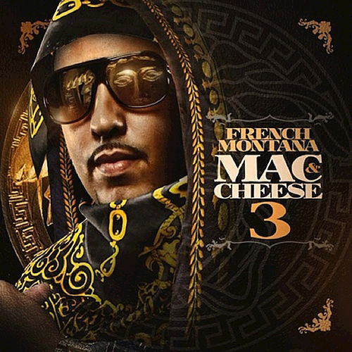 Mac and Cheese, Vol. 3 di French Montana