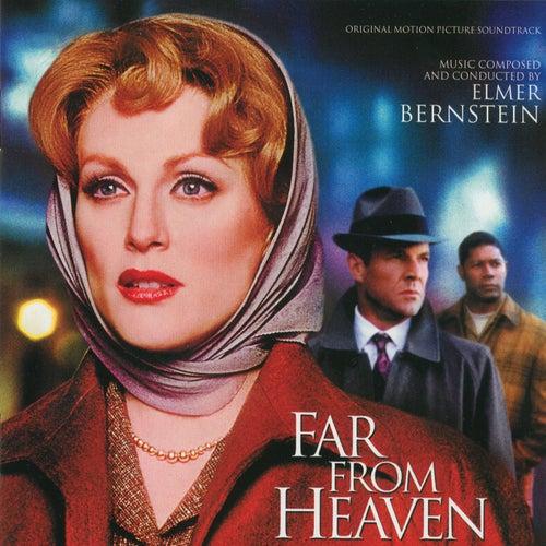 Far From Heaven: Original Motion Picture Soundtrack von Elmer Bernstein