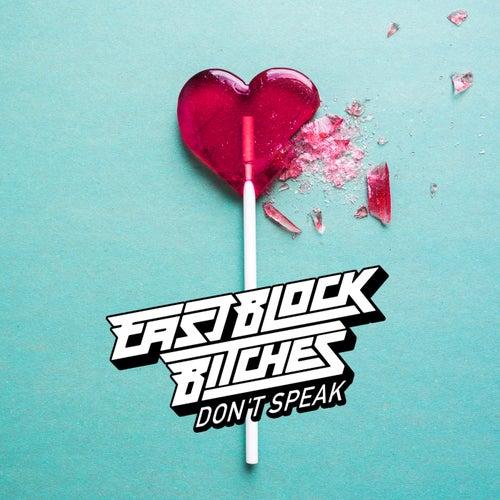 Don't Speak de Eastblock Bitches