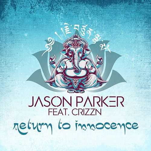 Return to Innocence by Jason Parker