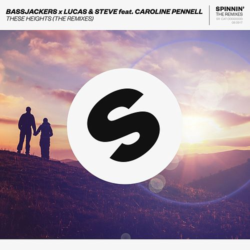 These Heights (The Remixes) von Bassjackers x Lucas & Steve