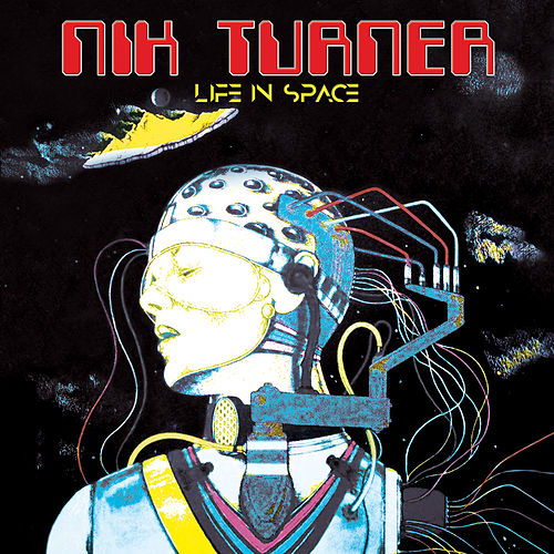 Life in Space by Nik Turner