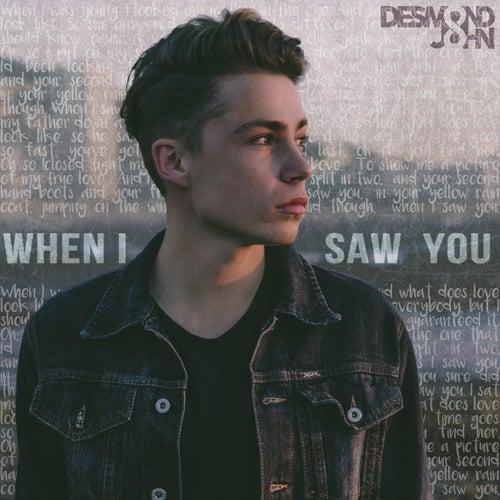 When I Saw You by Desmond John