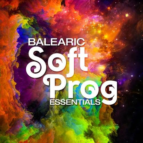 Balearic Soft Prog Essentials de Various Artists