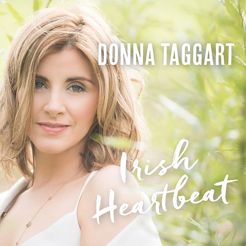 Irish Heartbeat by Donna Taggart