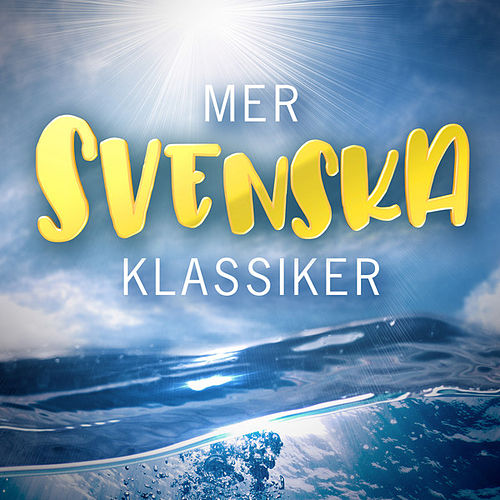 Mer Svenska Klassiker by Various Artists