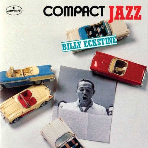 Compact Jazz: Billy Eckstine by Billy Eckstine