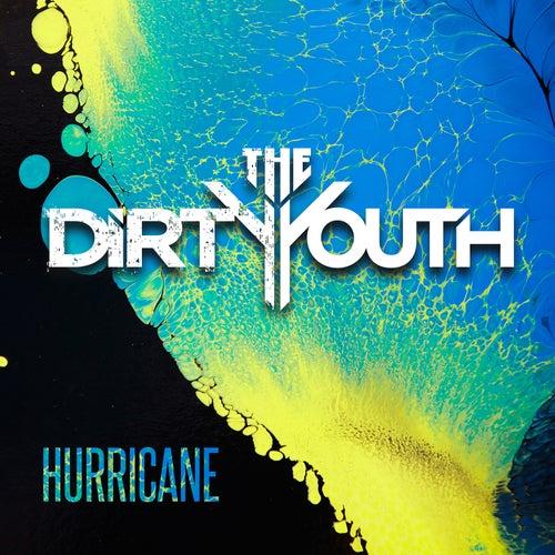 Hurricane de The Dirty Youth