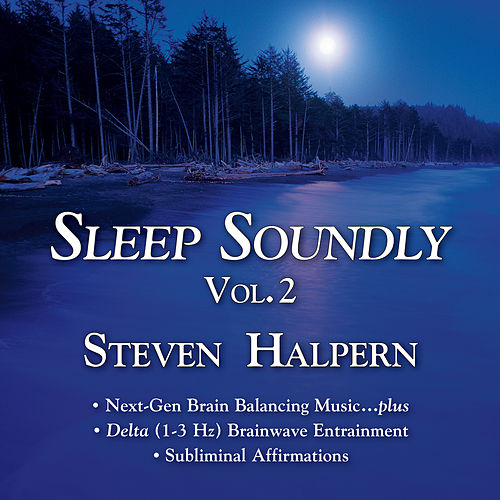 Sleep Soundly Vol. 2 von Steven Halpern