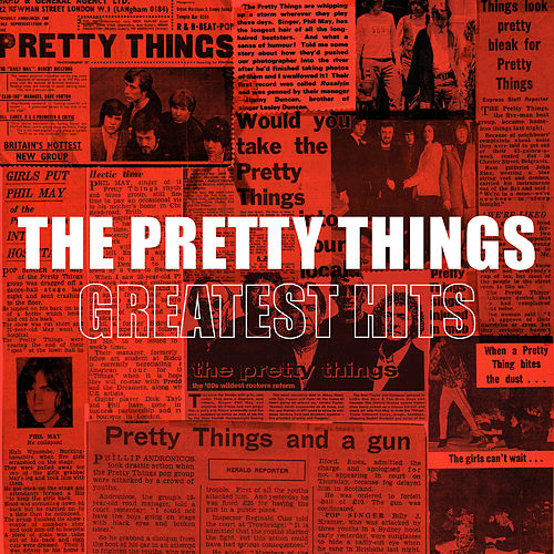 Greatest Hits by The Pretty Things
