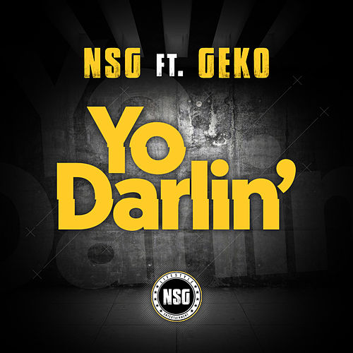 Yo Darlin' by Nsg