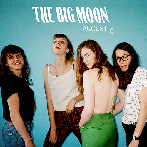 Cupid (Acoustic) de The Big Moon