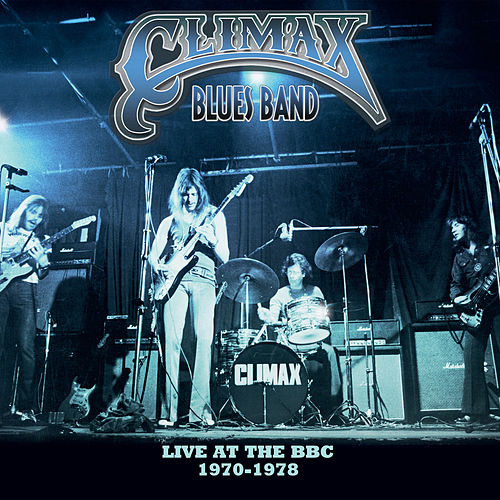 Live at the BBC 1970-1978 by Climax Blues Band