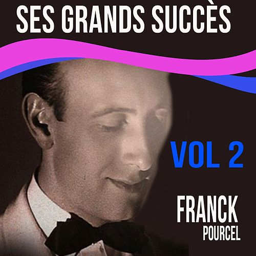 Franck Pourcel: Ses grands succès, Vol. 2 von Franck Pourcel