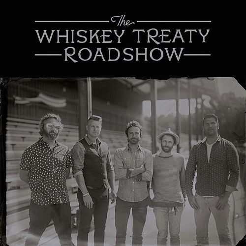The Whiskey Treaty Roadshow de The Whiskey Treaty Roadshow