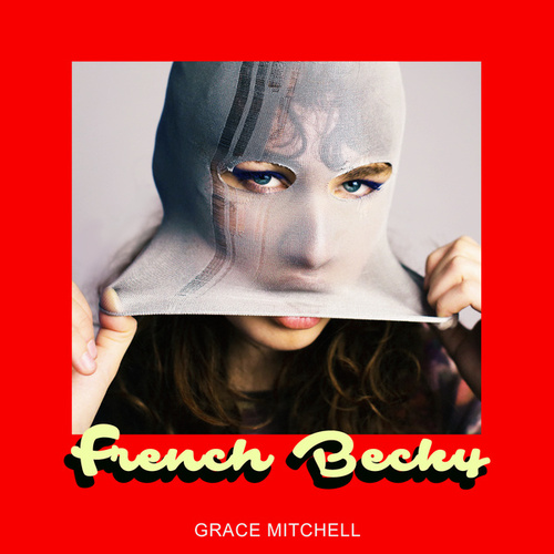 French Becky von Grace Mitchell