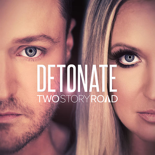 Detonate by Two Story Road
