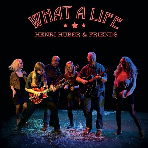 What a Life von Sarah Huber Henri Huber