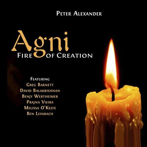 Agni, Fire of Creation von Peter Alexander