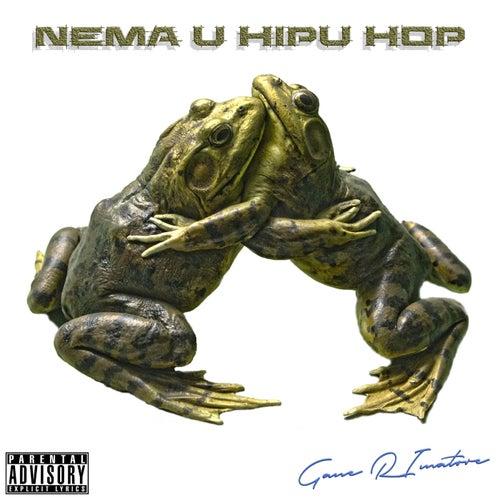 Nema U Hipu Hop by Gane Rimatore