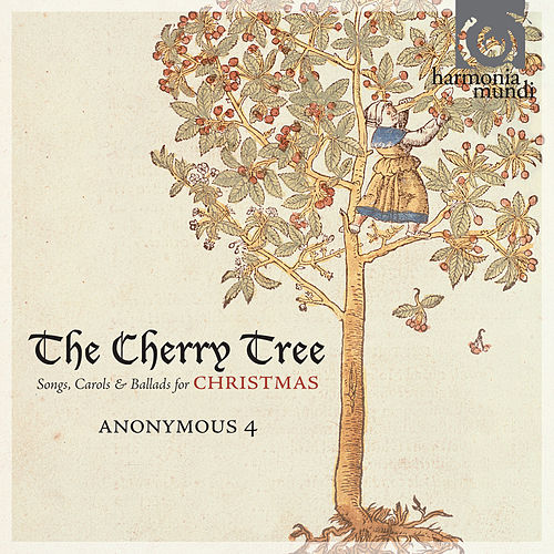 The Cherry Tree: Songs, Carols & Ballads for Christmas by Various Artists