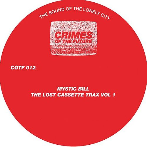 The Lost Cassette Trax, Vol. 1 - Single von Mystic Bill