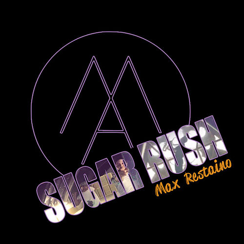 Sugar Rush by Max Restaino