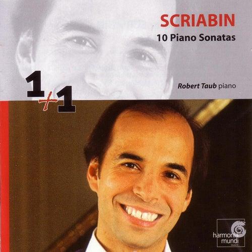 Scriabin: 10 Piano Sonatas de Robert Taub