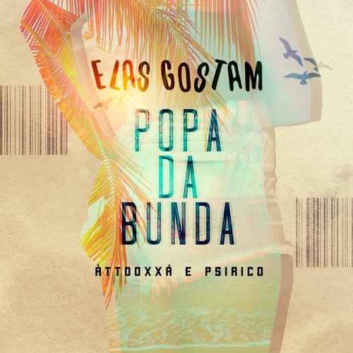 Elas Gostam (Popa da Bunda) by ÀTTØØXXÁ