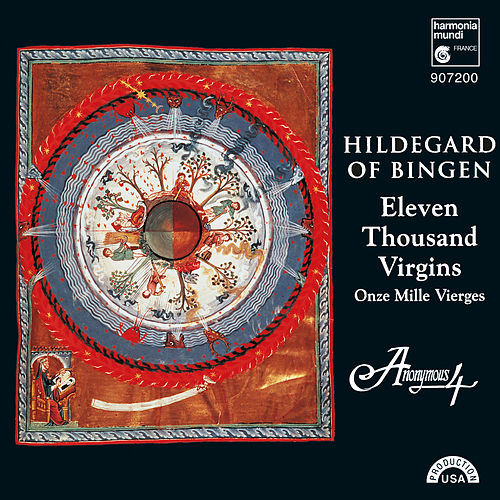 Hildegard von Bingen: 11,000 Virgins - Chants for the Feast of St. Ursula by Anonymous 4