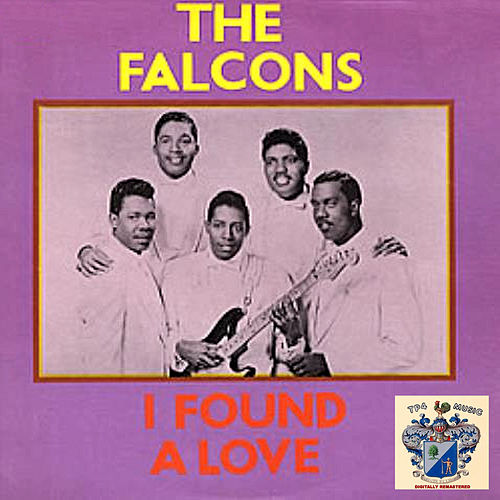 I Found a Love de The Falcons