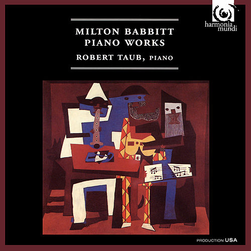 Milton Babbitt: Piano Works de Robert Taub