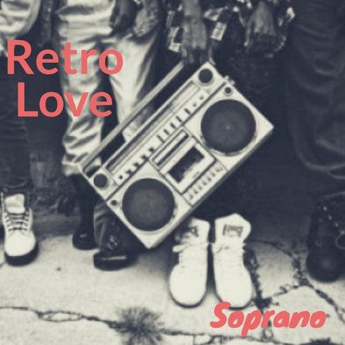 Retro Love de Soprano