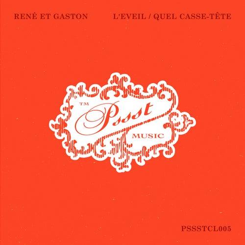 L'Eveil / Quel Casse-Tête by René et Gaston
