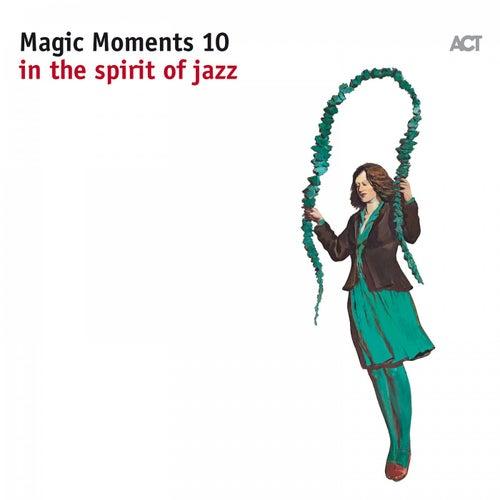Magic Moments 10 de Various Artists