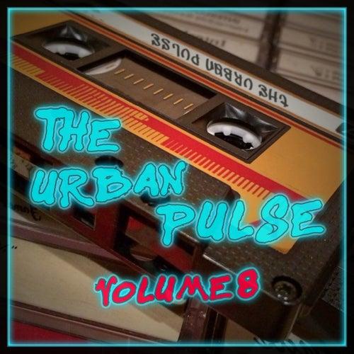 The Urban Pulse, Vol. 8 von Various Artists