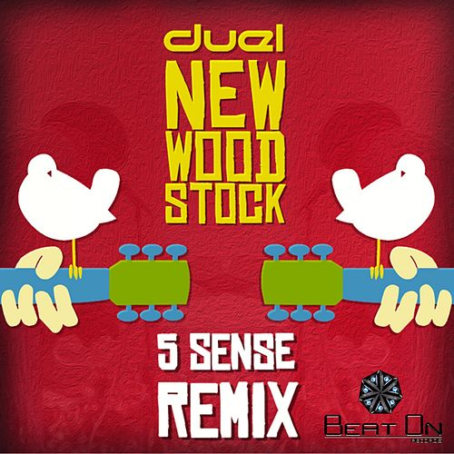 New Woodstock (5 Sense Remix) by Duel Music