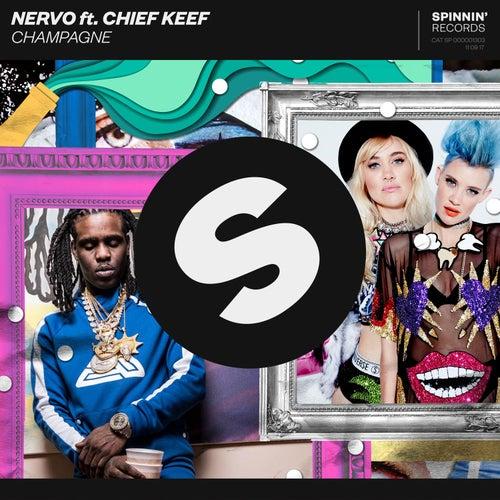 Champagne (feat. Chief Keef) von NERVO