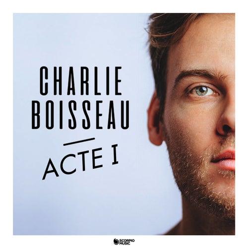 Pourquoi tu t'en vas de Charlie Boisseau