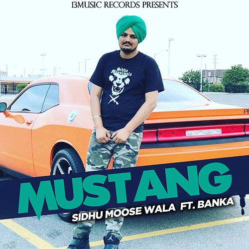 Mustang by Sidhu Moose Wala