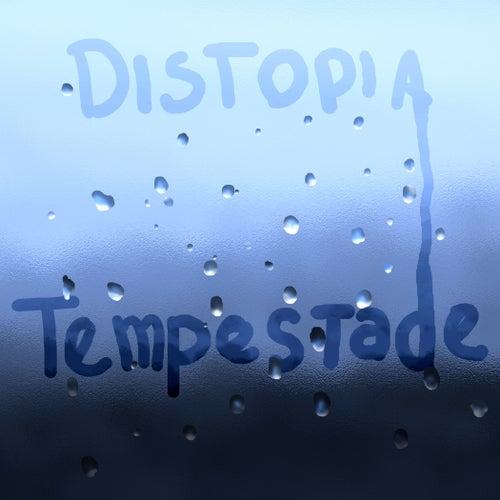 Tempestade by Distopia