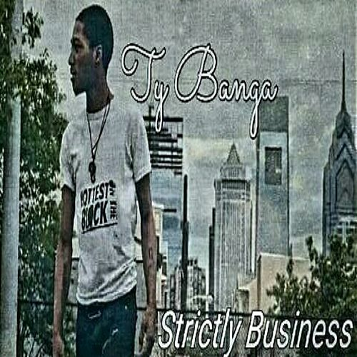 Strictly Business by Ty Banga