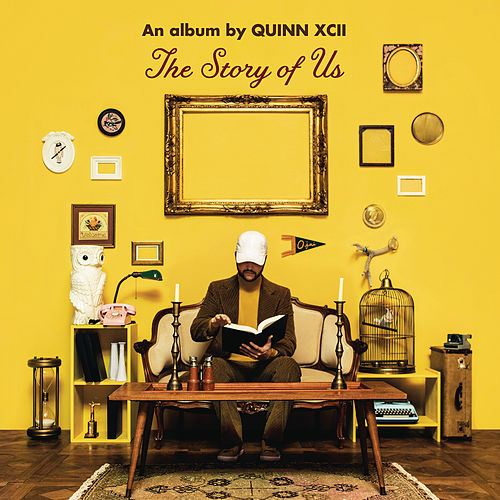 The Story of Us von Quinn XCII